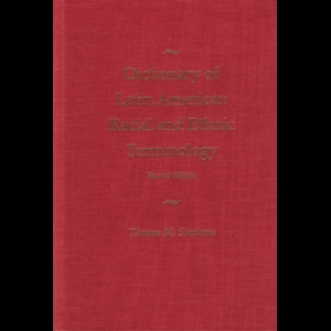 Dictionary of Latin American Racial and Ethnic Terminology. Thomas M. Stephens (1999)